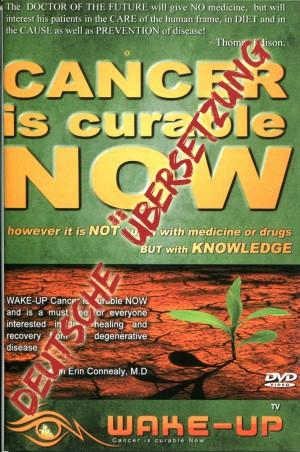 Cancer is curable NOW! - Übersetzung zu Film