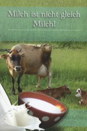 Milch ist nicht gleich Milch