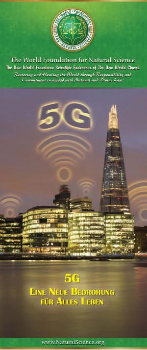 5G Eine neue Bedrohung für Alles Leben